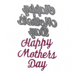 Happy Mother's Day- Cutting Dies