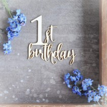 Chipboard - 1st Birthday