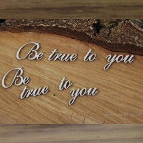 Chipboard - Be true to you