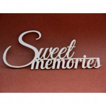 Chipboard - Sweet Memories