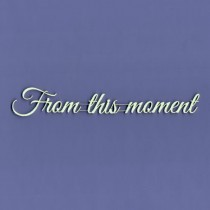 Chipboard - From this moment