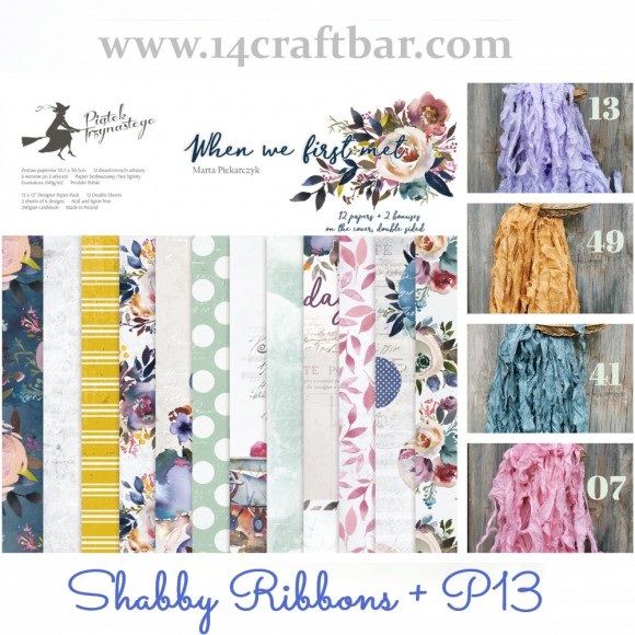 Shabby Ribbon Set with P13 - WHEN WE FIRST MET