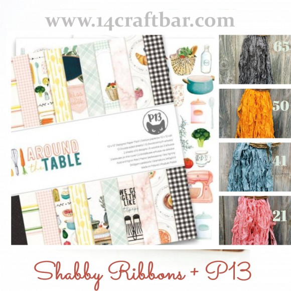 Shabby Ribbon Set with P13 - AROUND THE TABLE