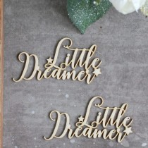 Chipboard - Little Dreamer...