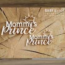 Chipboard - Mommys Prince