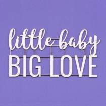 Chipboard -  LITTLE BABY...