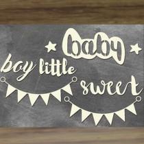 Chipboard - SWEET BABY BOY