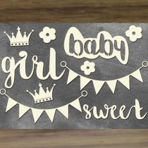 Chipboard - SWEET BABY GIRL