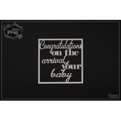 Chipboard - Congratulations on the arrival of your baby