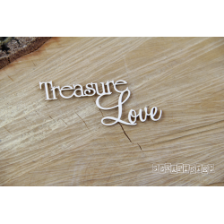 Chipboard - Treasure Love- text