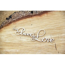 Chipboard - The power of love- text
