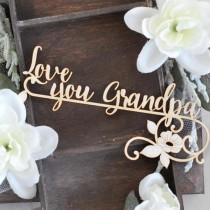 Chipboard  - Love you Grandpa