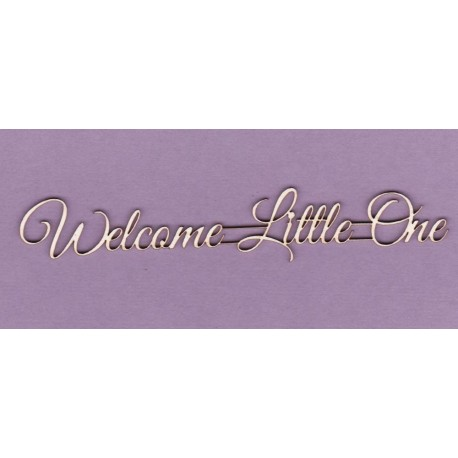 Chipboard - Welcome Little One