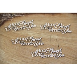 Chipboard -Holy Spirit lives within You /4pcs