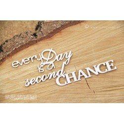 Chipboard - Everyday is a second chance
