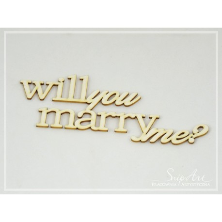Chipboard - Will you marry me?