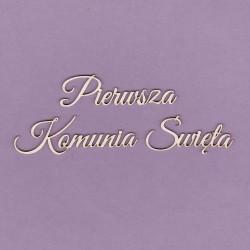 Chipboard - Polish text - Pierwsza Komunia Święta