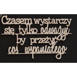 Chipboard - Polish text - Czasem wystarczy....