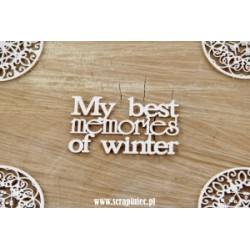 Chipboard -   My best memories of winter